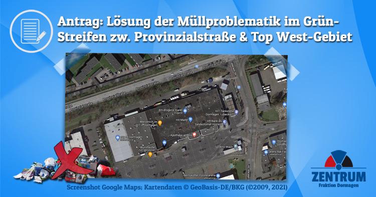Antrag vom Zentrum zur Lösung der Müllproblematik Provinzialstraße Dormagen, Top West