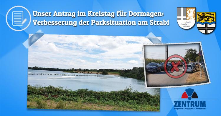 Zentrum Antrag im Kreistag - Parken am Straberger See Strabi in Dormagen verbessern