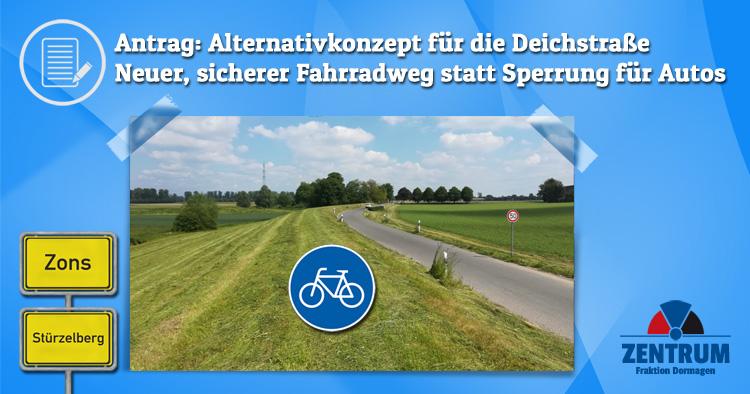 Zentrum Dormagen Fahrradweg Deichstraße Zons Stürzelberg statt Fahrradstraße