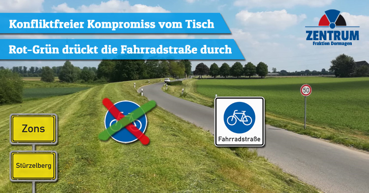 Rot-Grün macht Deichstraße (Zons Stürzelberg) gegen Bürgerwillen zur Fahrradstraße