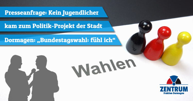 Politikprojekt Bundestagswahl fühl ich Zentrumsfraktion Dormagen