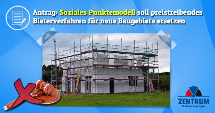 Zentrum Dormagen will soziales Punktemodell um Bieterverfahren für neue Baugebiete in Dormagen zu ersetzen